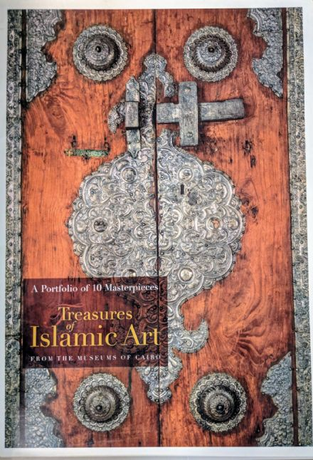 Treasures of Islamic Art: A Portfolio of 10 Masterpieces